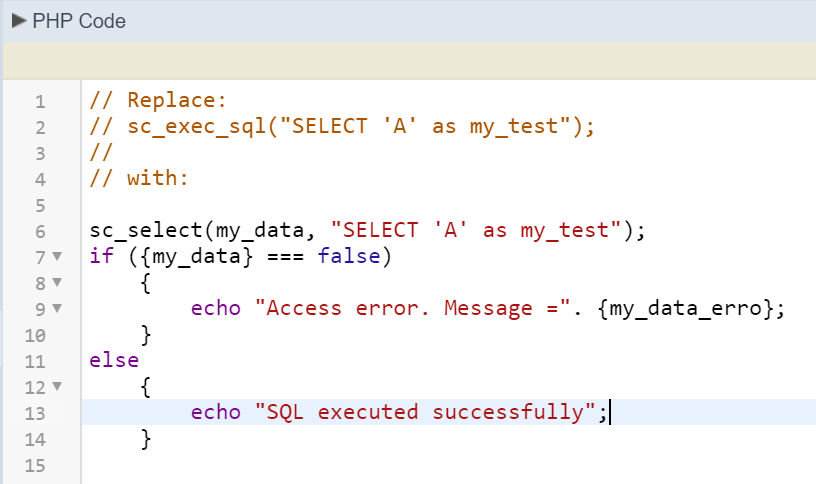 Replace Scriptcases's sc_exec_sql with sc_select for error handling